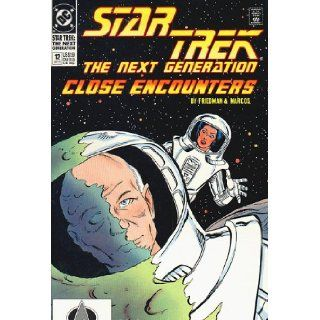 Star Trek the Next Generation Comic #12 September 1990 By Dc Comics (Close Encounters, 12): Friedman & Marcos: Books