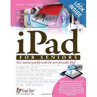 iPad for Seniors: Get Started Quickly with the User Friendly iPad (Computer Books for Seniors series): Studio Visual Steps: 9789059051089: Books