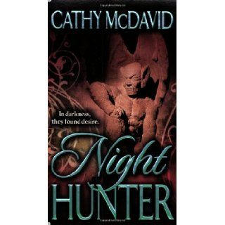 Night Hunter: Cathy McDavid: 9780505527226: Books
