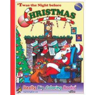 'Twas the Night Before Christmas Giant Super Jumbo Coloring Book ColoringBook, Really Big Coloring Books 9780972783316  Children's Books