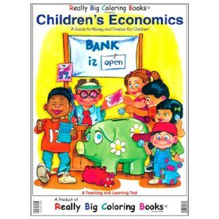 Children's Economics a Book on Money and Finance for Kids (Super Big Coloring Book): Big Coloring Books, Really Big Coloring Books, Mead Corporation, � Inc.: 9780972975353:  Children's Books