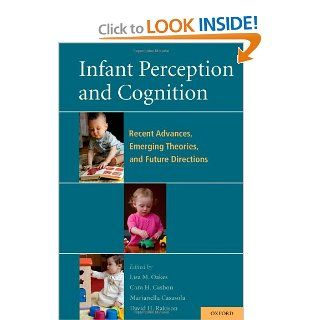 Infant Perception and Cognition: Recent Advances, Emerging Theories, and Future Directions (9780195366709): Lisa Oakes, Cara Cashon, Marianella Casasola, David Rakison: Books