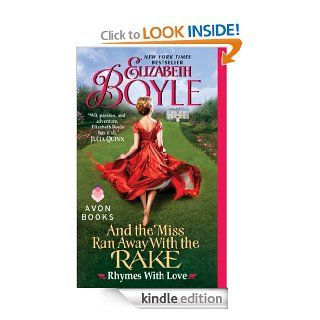 And the Miss Ran Away With the Rake: Rhymes With Love   Kindle edition by Elizabeth Boyle. Romance Kindle eBooks @ .