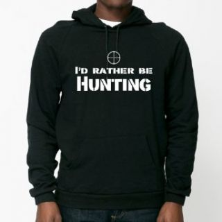 I'd Rather Be Hunting Hooded Pullover Sweatshirt: Luconic: Clothing