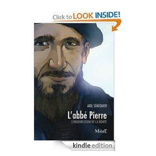 L'abb� Pierre (Regards) (French Edition) eBook: Axel SENEQUIER: Kindle Store