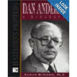 Dan Anderson a Biography (Hazelden's Pioneers): Damian McElrath Ph.D.: 9781568383101: Books