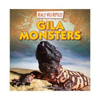 Gila Monsters (Really Wild Reptiles): Kathleen Connors: 9781433983696:  Kids' Books