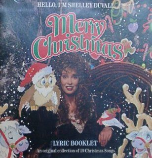 Hello, I'm Shelley Duvall . . . Merry Christmas: Music