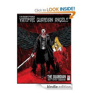 Vampire Guardian Angels Comic Book Series The Guardian, Issue 1 eBook Lia Price, Chad Hammontree, Andrew Setter Kindle Store