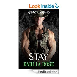 Stay: Bad Boys eBook: Dahlia Rose: Kindle Store