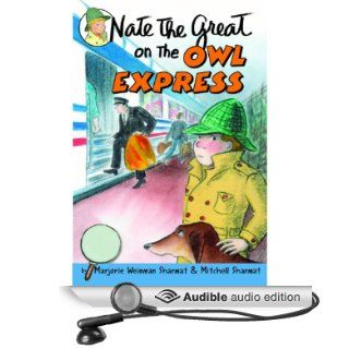 Nate the Great on the Owl Express (Audible Audio Edition): Mitchell Sharmat, Marjorie Weinman Sharmat, John Lavelle: Books