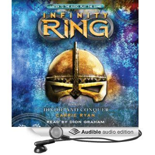 Divide and Conquer: Infinity Ring, Book 2 (Audible Audio Edition): Carrie Ryan, Dion Graham: Books