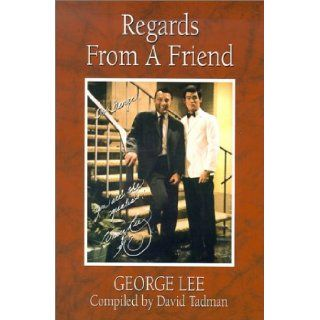 Regards from a Friend: George Lee, David Tadman, Bruce Lee: 9780865682177: Books