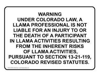 Llama Professional Is Not Liable Sign NHE 18334 Colorado Recreation  Business And Store Signs