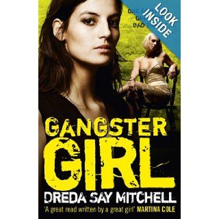 Gangster Girl (9780340993200): Dreda Say Mitchell: Books