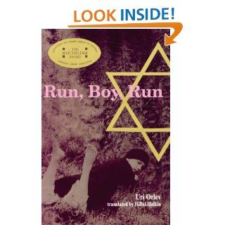 Run, Boy, Run: Uri Orlev: 9780618957064: Books