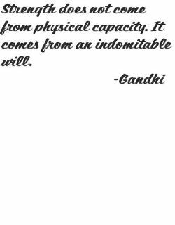 "Strength does not come from physical capacity. It comes from indomitable will by Indian Nationalism leader Gandhi  COLOR=BLACK   SIZE=12""x12""   Life Attitude Peace Inspirational and Motivational Saying Picture Wall Quote Decal for Home Room Desig"