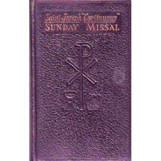 Saint Joseph Continuous Sunday Missal: S.O.Cist., Ph. D. Rev. Hugo Hoever: Books