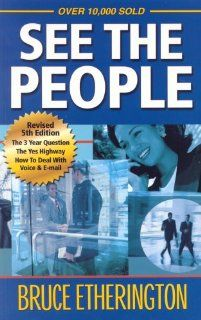 See The People Bruce Etherington 9780978182106 Books