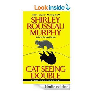 Cat Seeing Double (Joe Grey Mysteries) eBook: Shirley Rousseau Murphy: Kindle Store