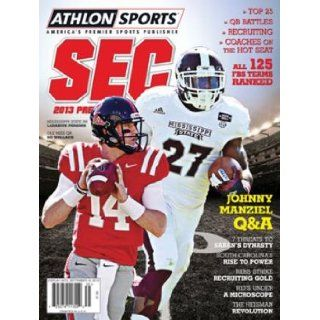 Athlon Sports 2013 College Football Southeastern (SEC) Preview Magazine  Mississippi State Bulldogs/Ole Miss Rebels Cover: Athlon Sports: Books
