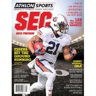 Athlon Sports 2013 College Football Southeastern (SEC) Preview Magazine  Auburn Tigers Cover: Athlon Sports: Books