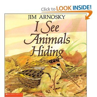 I See Animals Hiding: Jim Arnosky: 9780613326704:  Kids' Books