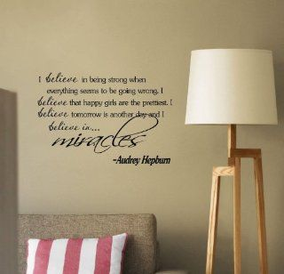 Newsee Decals I Believe in Being Strong When Everything Seems to Be Going Wrong. I Believe That Happy Girls Are the Prettiest. I Believe That Tomorrow Is Another Day and I Believe in Miracles Audrey Hepburn Vinyl Wall Art Inspirational Quotes and Saying Ho