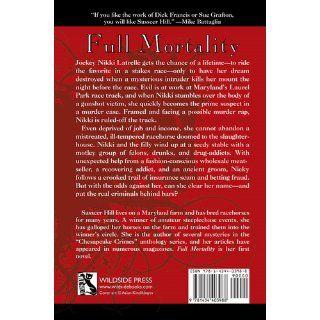 Full Mortality: A Nikki Latrelle Racing Mystery (9781434403988): Sasscer Hill: Books
