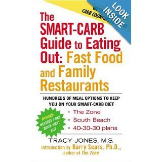 The Smart Carb Guide to Eating Out: Tracy Jones: 0735918332096: Books