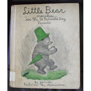Little Bear Marches in the Saint Patrick's Day Par: Janice: 9780688510756:  Kids' Books