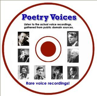 Poetry Voices  hear the actual voice recording of: Gwendolyn Brooks, WB Yeats, Langston Hughes, JRR Tolkien, Edith Sitwell, Countee Cullen, Richard Eberhart, Robert Graves, Marilyn Hackler, Ted Hughes, Philip Levine, Archibald Macleish, Marianne Moore, Ezr