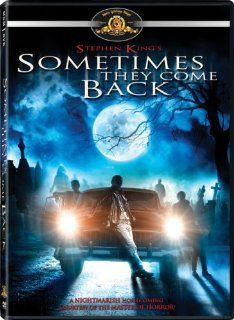 Sometimes They Come Back: Tim Matheson, Brooke Adams, Robert Rusler, Chris Demetral, Robert Hy Gorman, William Sanderson, Nicholas Sadler, Bentley Mitchum, Matt Nolan, Tasia Valenza, Chadd Nyerges, T. Max Graham, Tom McLoughlin, David C. Thomas, Dino De La