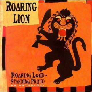 Roaring Loud Standing Proud