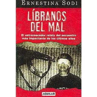 Libranos Del Mal / Keep Us from Evil (Paperback)