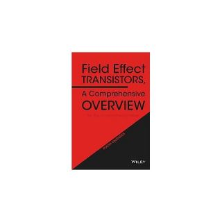 Field Effect Transistors, a Comprehensiv (Hardcover)