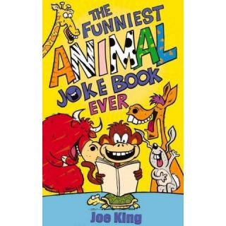 The Funniest Animal Joke Book Ever (Paperback)