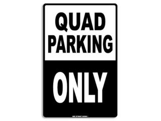 Seaweed Surf Co AA13 12X18 Aluminum Sign Quad Parking Only