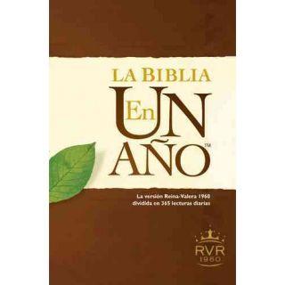 La Biblia en un ano / The Bible in a Year: Reina valera Revision 1960: Dividida En 365 Lecturas Diarias