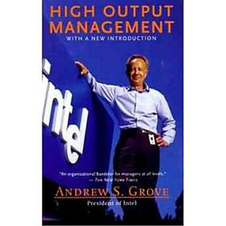 High Output Management Andrew S. Grove Paperback