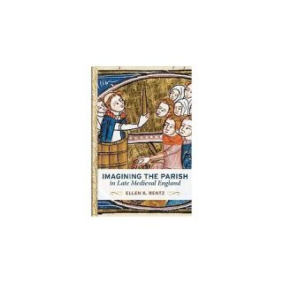 Imagining the Parish in Late Medieval En ( Interventions: New Studies