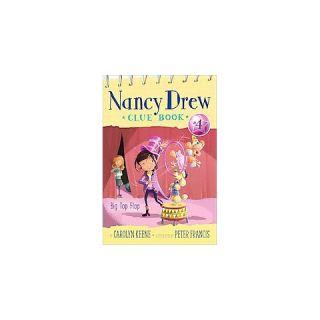 Big Top Flop ( Nancy Drew Clue Book) (Paperback)