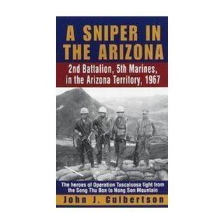 Sniper in the Arizona 2nd Battalion, 5th (Paperback)
