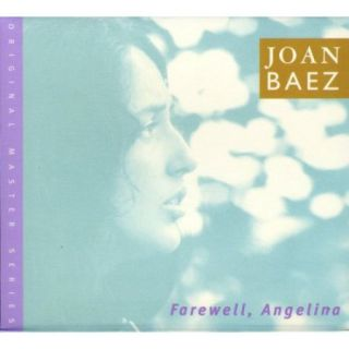 Personnel: Joan Baez (vocals, guitar); Bruce Langhorne (electric guitar); Ralph Rinzler (mandolin); Russ Savakus, Richard Romoff (acoustic bass).<BR>Includes liner notes by Joan Baez.<BR>FAREWELL, ANGELINA is a typical early Joan Baez album, th