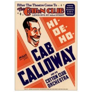 Cab Calloway the Cotton Club Nyc 1931 Poster Print (17 x 24)
