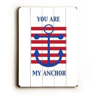 You Are My Anchor Wood Sign by Artehouse LLC