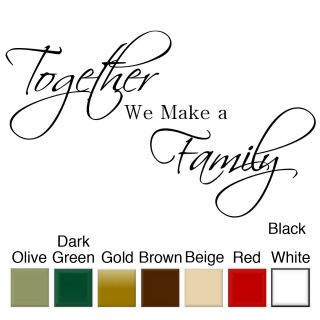 Together We Make a Family Vinyl Wall Quote Art Decal
