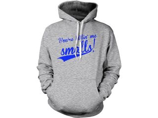 You're Killing Me Smalls! Hoodie Funny Baseball Movie Quote Sweatshirt S
